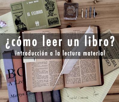 Curso online: Cómo leer un libro. Introducción a la lectura material 2ª versión