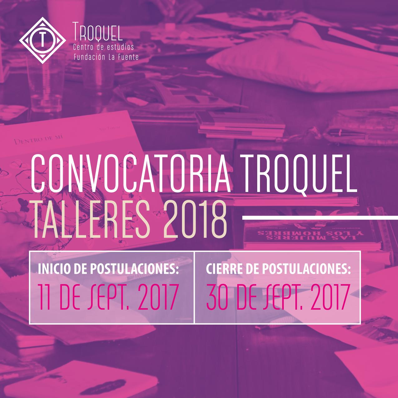 Convocatoria talleristas Troquel 2018